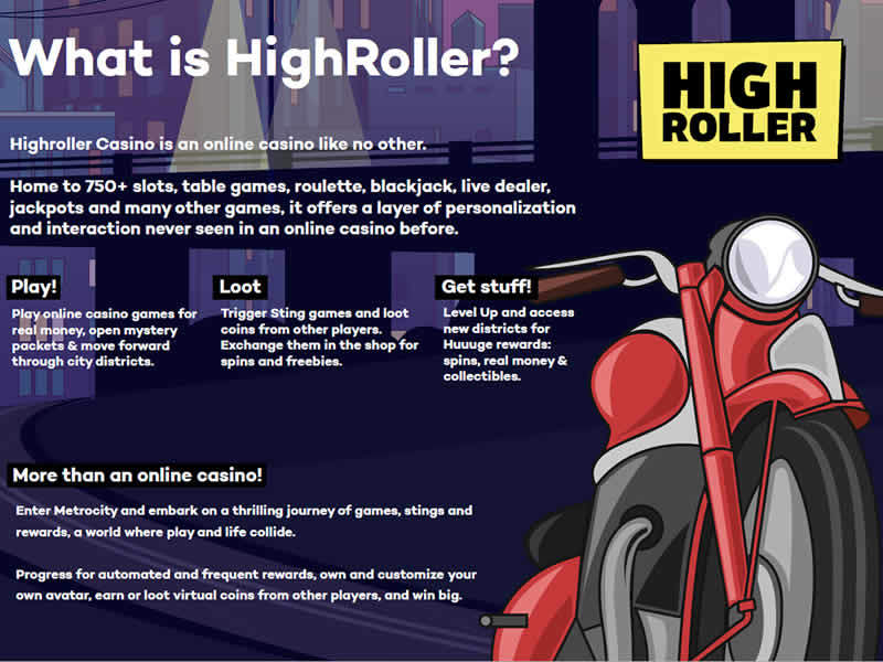 What is Highroller?